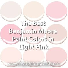 Benjamin Moore paint colors in light pink. The best soft pink, baby pink, pastel pink and blush paint colors. Add a touch of glamour to any interior.