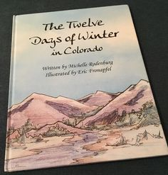 The Twelve Days of Winter in Colorado, Song /Poem Michelle Rodenburg, SIGNED EUC