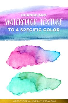 Change any watercolor texture to a specific color, video tutorial: https://every-tuesday.com/change-watercolor-texture-specific-color