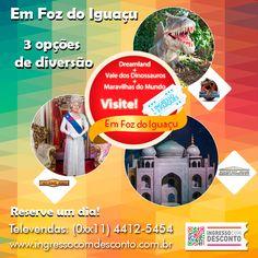 Em Foz do Iguaçu conheça 3 parques com 1 ingresso combo:  Vale dos Dinossauros  DreamLand Museu de Cera  Maravilhas do Mundo  Gostou? Então vem curtir! Compre agora: www.ingressocomdesconto.com.br Televendas: (0xx11) 4412-5454