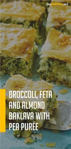 Broccoli, Feta And Almond Baklava With Pea Purée Recipe Pureed Food Recipes, Easy Healthy Recipes, Vegetarian Recipes, Easy Meals, Healthy Meals, Feta, Dessert, Dairy Free, Almond