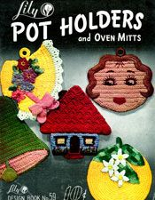 Pot Holders and Oven Mitts | Lily Design Book 59 | Free Crochet Patterns