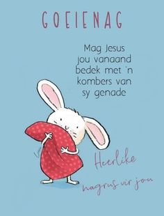 Goeie Nag, Afrikaans, Good Night, Disney Characters, Fictional Characters, Messages, Words, Quotes, Lilac