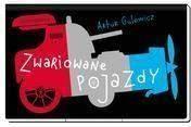 Zwariowane pojazdy - Artur Gulewicz - Ceny i opinie - Ceneo.pl