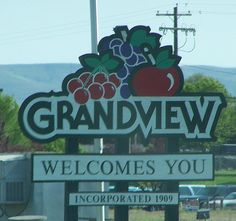 Welcome to Grandview, Washington.....my hometown where I grew up!