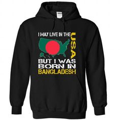 I May Live in the United States But I Was Born in Bangl - #trendy tee #tshirts. TAKE IT => https://www.sunfrog.com/States/I-May-Live-in-the-United-States-But-I-Was-Born-in-Bangladesh-cbmuukdhyg-Black-Hoodie.html?68278