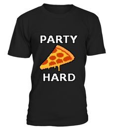 # Party Hard Pixel Pizza .  HOW TO ORDER:1. Select the style and color you want: 2. Click Reserve it now3. Select size and quantity4. Enter shipping and billing information5. Done! Simple as that!TIPS: Buy 2 or more to save shipping cost!This is printable if you purchase only one piece. so dont worry, you will get yours.Guaranteed safe and secure checkout via:Paypal | VISA | MASTERCARD