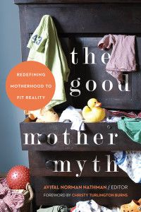 The Good Mother Myth, featuring Mercury writer Victoria Brooke Rodrigues.