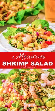 Mexican Shrimp Salad is fresh, vibrant, and bursting with the flavor of perfectly seasoned shrimp, corn, tomatoes, jalapeños, avocado, and drizzled with a Mexican vinaigrette dressing and a sprinkle of toasted pumpkin seeds! Perfect for a light lunch or summer dinner. #Shrimp #ShrimpSalad #MexicanRecipe #Salad #FlavorMosaic Best Salad Recipes, Best Dinner Recipes, Fish Recipes, Seafood Recipes, Mexican Food Recipes, Healthy Recipes, Healthy Weeknight Meals, Easy Meals, Mexican Shrimp