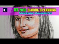 Jee Main 2018 B Arch B Planning Solved Drawing A Teenage Girl Face Youtube Girl Face Teenage Girl Drawings