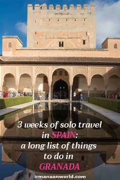 3 Weeks of Solo Travel in Spain, Part 3: things to do in Granada | Places to see in Granada, Spain | What to see in Granada, Spain | Places to visit in Granada, Spain | Tourist attractions of Granada, Spain