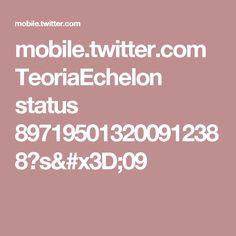 mobile.twitter.com TeoriaEchelon status 897195013200912388?s=09