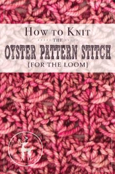 Loom Knitting Stitches Diagram : 1000+ images about Yarn(ish): Knitting - Loom (Stitches) on Pinterest Loom,...