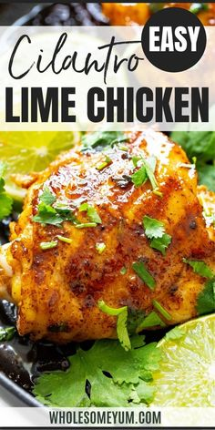 Paleo Creamy Cilantro Lime Chicken Recipe (Low Carb) - This baked creamy cilantro lime chicken recipe is an easy dinner that's ready in just 30 minutes. Low carb, gluten-free, paleo, THM S, and whole 30 approved. #wholesomeyum Chicken Recipes Juicy, Keto Chicken, Keto Diet For Beginners, Recipes For Beginners, Cilantro Lime Chicken, Keto Food List, 30 Minute Meals, Keto Meal Plan, Low Carb Recipes