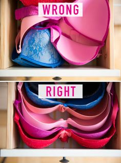 Take the time to organize your bras.