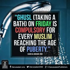 Ghusl (taking bath) on Jumuah (Friday) حضرت ابوسعید خدری نبی صلی اللہ علیہ وآلہ وسلم سے روایت کرتے ہیں کہ آپ صلی اللہ علیہ وآلہ وسلم نے فرمایا کہ جمعہ کے دن ہر بالغ پر غسل واجب ہے [Sahih Al-Bukhari Book of Adhan (Call to Prayer) Hadith: Islamic Teachings, Islamic Quotes, Hadith Quotes, Verses, Prayers, This Book, Sayings, Words, Bath