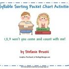 This is a syllable sorting pocket chart activity. This product contains 3 sets of syllable cards for differentiated instruction.   Students can sor...