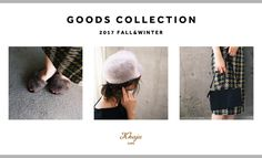 GOODS COLLECTION FALL&WINTER