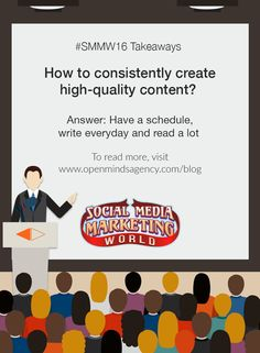 10 Social Media Marketing Questions Answered by Experts: SMMW16 Takeaways Question #6: How to consistently create high-quality content? Answer: Have a schedule, write everyday and read a lot To read more, [Click on Image] #omagency #smmw16 #socialmedia #marketing