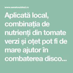 Aplicată local, combinația de nutrienți din tomate verzi și oțet pot fi de mare ajutor în combaterea disconfortul cauzat de varice. V... Varicose Veins