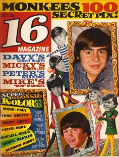 16 Magazine! || I read every issue cover to cover when I was 9-10 y/o and I was totally in love with Davy Jones of the Monkees.