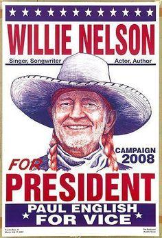 Willie Nelson for President Poster