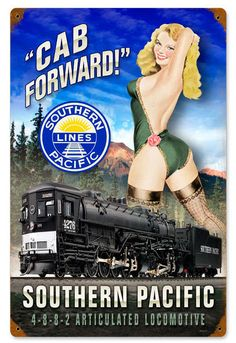 Railroad Pin-up Girl Southern Pacific Locomotive Tin Metal Sign Reproduction - American Yesteryear Metal Signs Vintage Advertisements, Vintage Ads, Vintage Metal Signs, Vintage Travel Posters, Poster Vintage, Locomotive, Propaganda Enganosa, The Animals, Etiquette Vintage