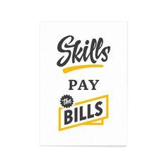 Skilly pay the bills - Art Print