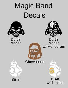 What a great way to dress up your magic band than with one of our decals. Choose from Darth Vader, Darth Vader with monogram, Chewbacca, BB-8, BB-8