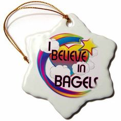 3dRose I Believe In Bagels Cute Believer Design, Snowflake Ornament, Porcelain, 3-inch