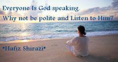 HAFIZ - everyone is God speaking