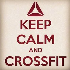 keep calm and crossfit