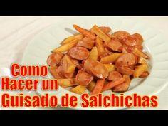 Guisado de Salchichas | Casayfamiliatv ** Casayfamiliatv.com