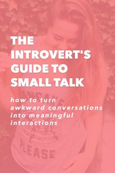 """The Introvert's Guide to Small Talk – How to Turn Awkward Conversations into Meaningful Interactions What's the first thing you think of when you hear the words """"small talk""""? New Quotes, Happy Quotes, Motivational Quotes, Life Quotes, Inspirational Quotes, Funny Quotes, Conversation Quotes, Conversation Topics, Conversation Starters"""