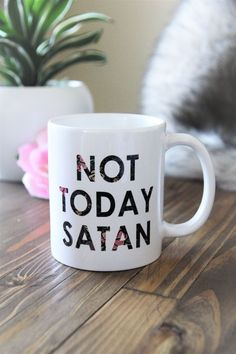 Not Today Satan Mug Floral print mug Cute mugs jesus | Etsy shop | gift for her | Christian quote mugs | Floral minimalistic mug gift | Coffee mug gift | Jesus mug | Religious gift for her | woman's bible study gifts | Gift ideas for Christian friend | Religious gift for coworker | Scripture verse quote gift for christian women | Gift for your mom or daughter