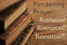 Pondering Prayer: Resources - Raising Soldiers 4 Christ
