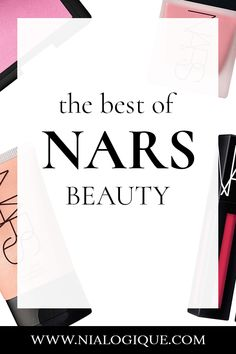 Best Nars Products   best nars makeup, best makeup, makeup tips, beauty tips, beauty blogger, makeup blogger, makeup for beginners, easy makeup, makeup tutorial, top beauty products, luxury makeup, makeup inspo, makeup looks, makeup ideas