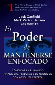 El poder de mantenerse enfocado ~ Libros de Management