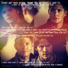"2x22 All Hell Breaks Loose: Part Two - ""Don't get mad at me. Don't you do that."" - Sam and Dean  #spn"