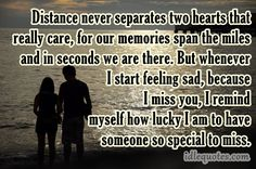 Distance never separates two hearts