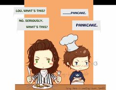 Harry, teach Louis how to make pancakes.... You're the pro here.