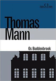 Os Buddenbrook. Decadência de Uma Família - Livros na Amazon Brasil- 9788535926910