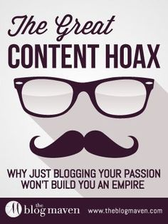 Just blogging about your passion won't build your empire. Check this post out!