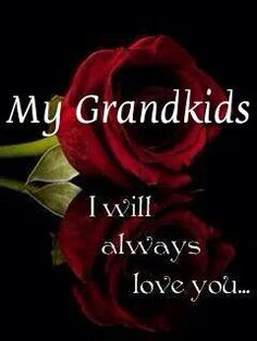thats right Nana will always love you and will see you soon they cant keep me from you forever