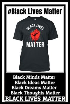 Exclusive Offer ! Black Lives Matter Quotes, Black Lives Matter Shirt, Thoughts, Mens Tops, T Shirt, Life, Supreme T Shirt, Tee Shirt, Tee