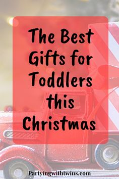 The Ultimate List of Perfect Toddler Gifts this Christmas Season! Gifts toddlers are sure to love all year long! Parenting Advice, Kids And Parenting, Best Toddler Gifts, Advice For New Moms, Money Saving Mom, Christmas Holidays, Happy Holidays, Attachment Parenting, Cheap Gifts