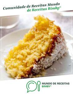 Pão-de-Ló de Laranja e Coco. Para tardes felizes. de Gasparzinha. Receita Bimby<sup>®</sup> na categoria Sobremesas do www.mundodereceitasbimby.com.pt, A Comunidade de Receitas Bimby<sup>®</sup>. Food Cakes, 20 Min, Chocolate, Cornbread, Cake Recipes, Pie, Cupcakes, Sweets, Ethnic Recipes