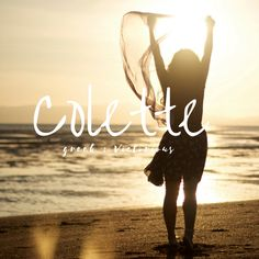 Girl Name: Colette Origin: Greek Meaning: victorious