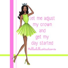 Adjust My Crown. Quote. Confidence. Motivation.
