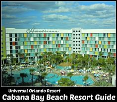 Universal Orlando Cabana Bay Beach Resort Guide Tips Tricks and Information to enjoy your stay